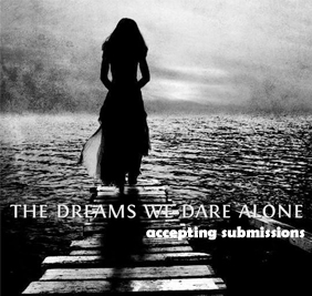 The Dreams We Dare Alone